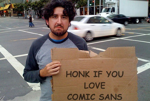 Honk if you love Comic Sans