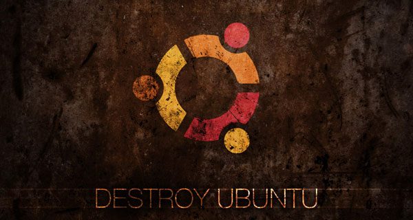 Destroy Ubuntu by lukeroberts 30 Best Ubuntu Wallpapers