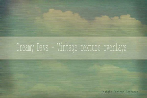 Dreamy Days Vintage Textures
