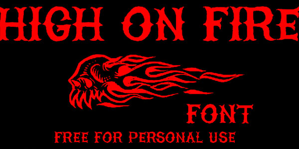 high on fire font 25 Stunning Tattoo Fonts