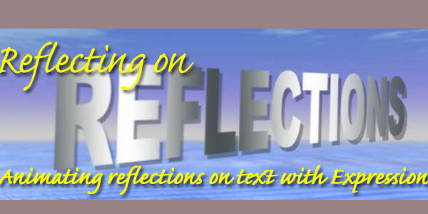 Animating Text Reflections with Expressions