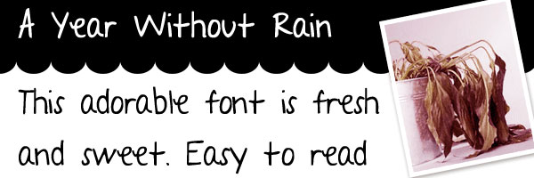 a year without rain 25 Cool Handwriting Fonts