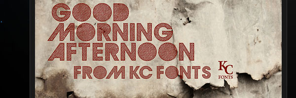 Good Morning Afternoon Font