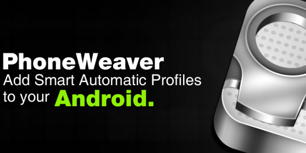 phoneweaver 20 Must Have Android Apps