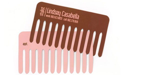Tips and examples for designing astonishing business cards heres good example of an over the top die cut design the cards look like combs and the owner is a stylist its still the right shape and proportion and reheart Choice Image