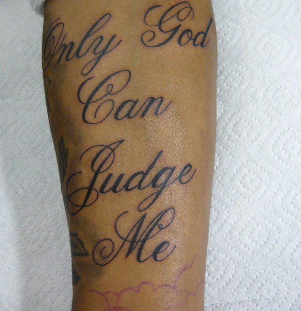 Only God Can Judge Me Tattoo Designs 20 Superb Collections Slodive