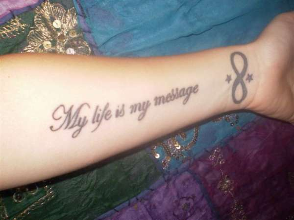 my life is my message 25 Enticing Word Tattoos