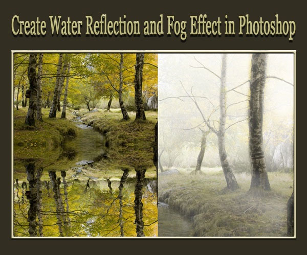 How to Create Water Reflection and Fog Effect