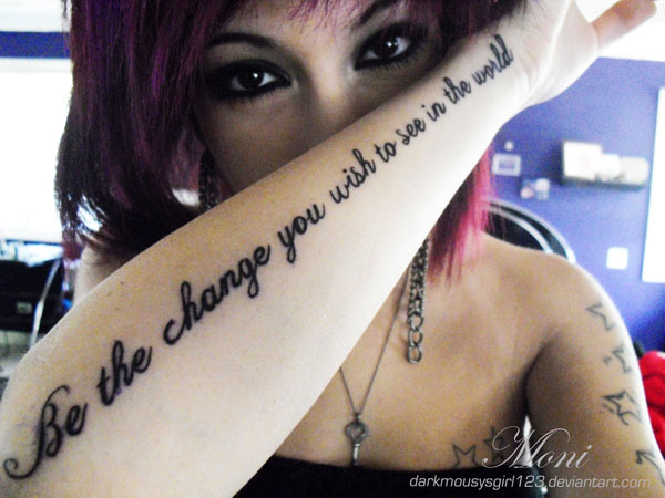 gandhi quote 35 Groovy Quote Tattoos For Girls