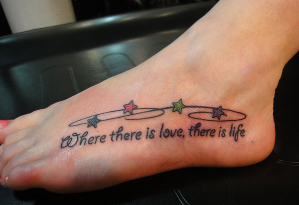 love there is life 35 Groovy Quote Tattoos For Girls