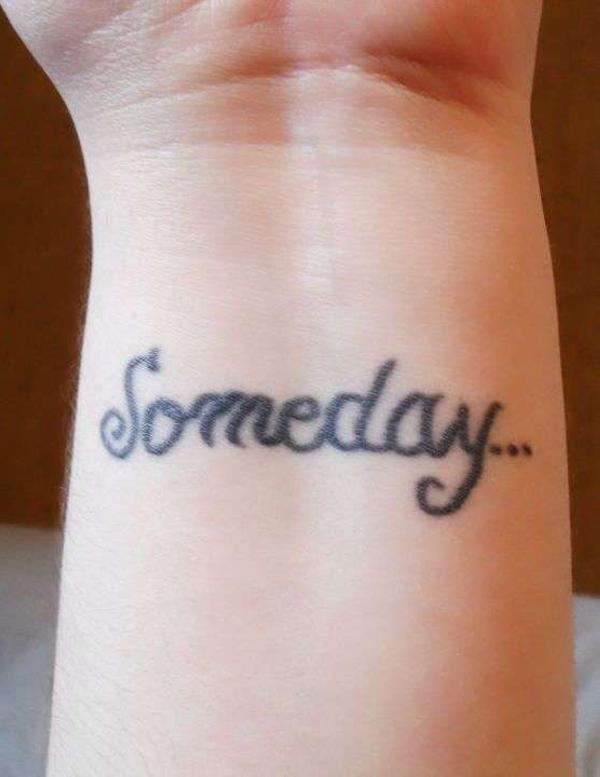 Someday Tattoo