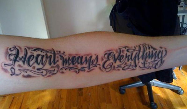 heart means everything 30 Impressive Short Quotes For Tattoos
