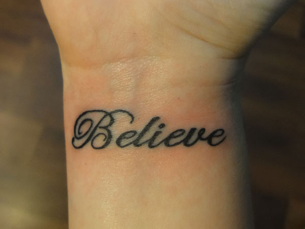 Believe On My Wrist