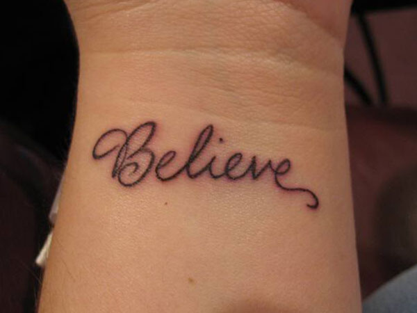 "Really Inspirational ""Believe"" Tattoos"