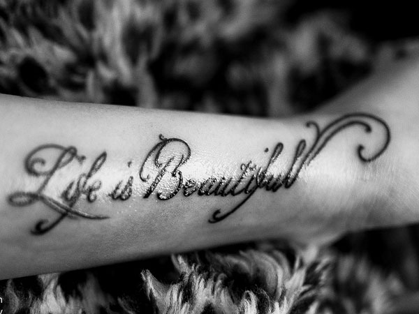 life is beautiful 40 Exciting Tattoo Quotes For Girls