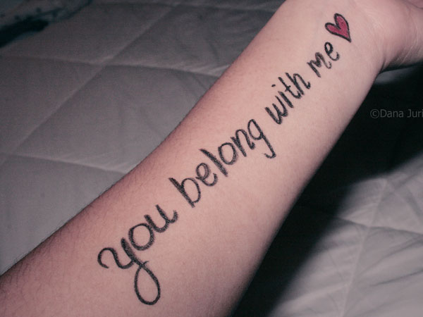 You Belong with me Tattoo