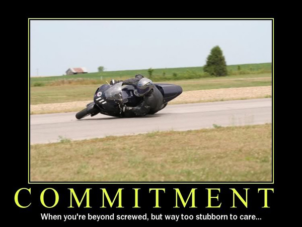 commitment picture 25 Funny Motivational Pictures You Should Check