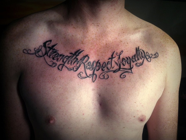 strength respect loyalty 40 Awesome Strength Tattoos
