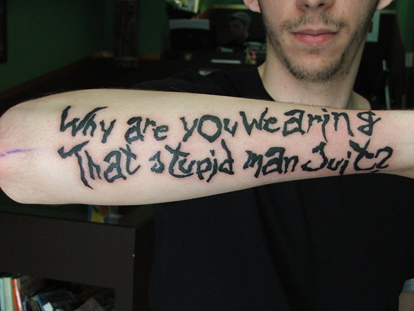crazy font tattoo 100 Tattoo Quotes You Should Check Before Getting Inked