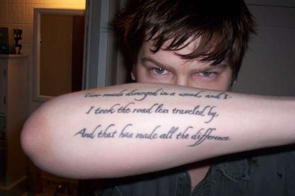 robert frost quote 100 Tattoo Quotes You Should Check Before Getting Inked