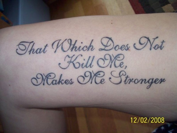 thigh quote 100 Tattoo Quotes You Should Check Before Getting Inked