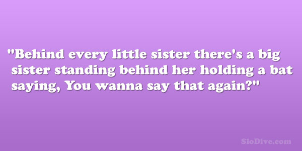 big sister standing 28 Phenomenal Big Sister Quotes