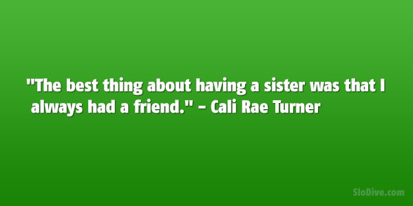 32 Enthusiastic Brother Sister Quotes Slodive