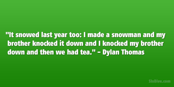 Dylan Thomas Quote