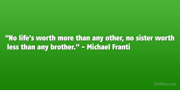 Big Sister Quotes From Little Sister Michael Franti Quote