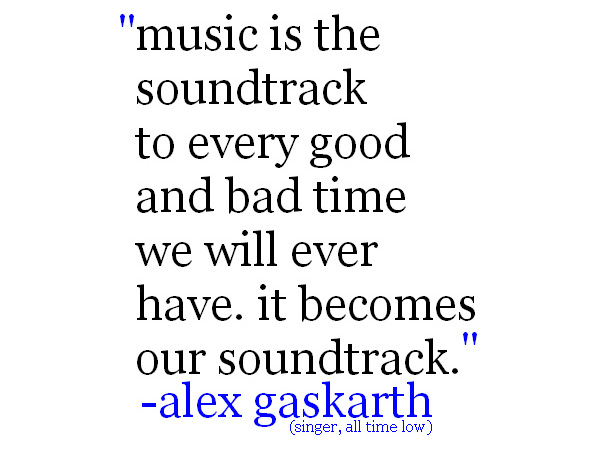 Alex Gaskarth Quote