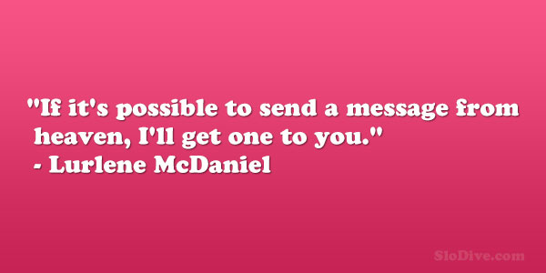 Lurlene McDaniel Quote