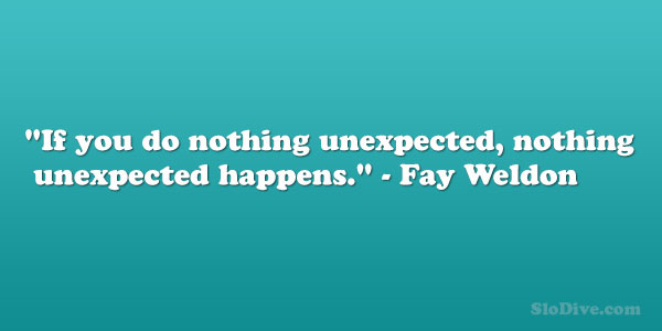 Fay Weldon Quote