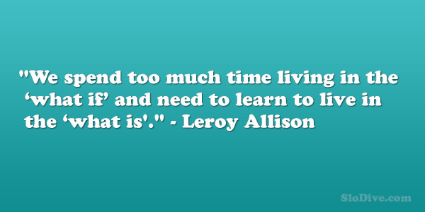 Leroy Allison Quote