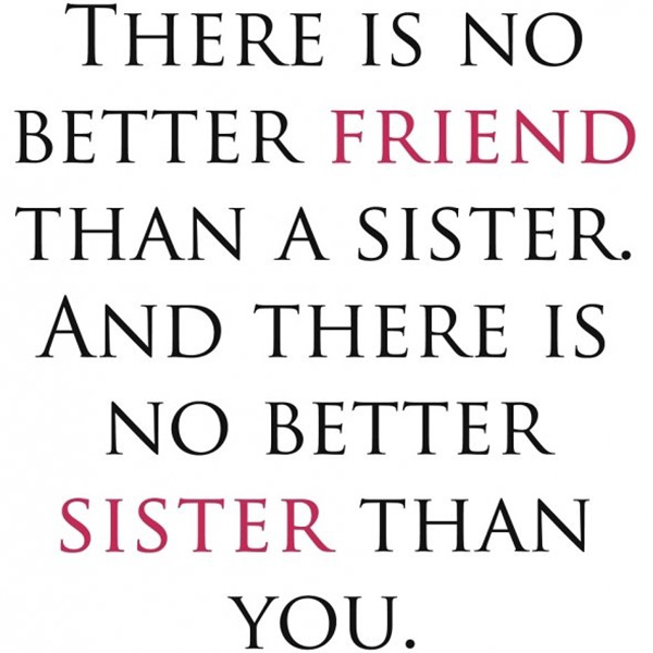 Love My Sister Quotes Fair 25 Cute Sister Quotes You Will Definitely Love  Slodive
