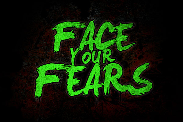 Face Your Fears And Don't Be Afraid To Fail
