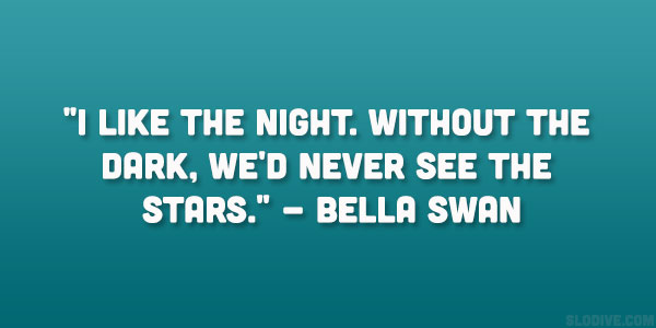 Bella Swan Quote