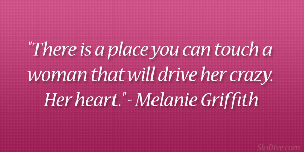 Melanie Griffith Quote