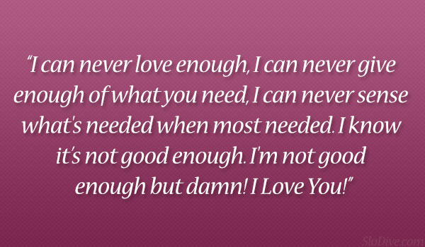Never Love Enough
