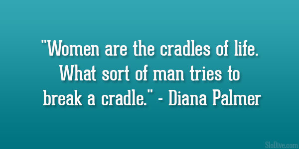 Diana Palmer Quote