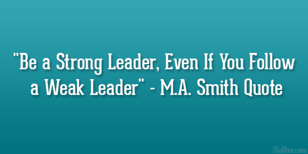 M.A. Smith Quote