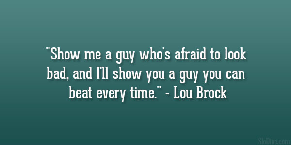 Lou Brock Quote