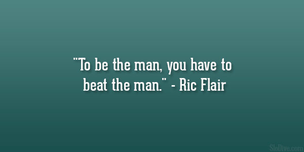 Ric Flair Quote