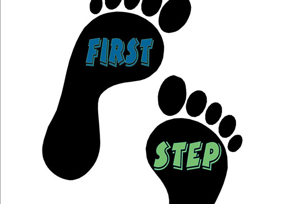 The First Steps Are Always the Most Important