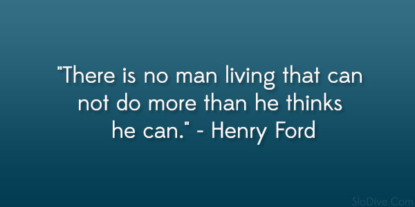 henry ford quote 24 Inspirational Quotes By Famous People You Should ...
