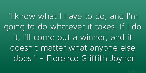 Florence Griffith Joyner Quote
