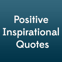 29 Positive Inspirational Quotes Which Are Refreshing