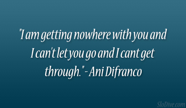 Ani Difranco Quote