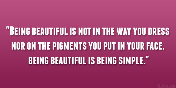 Being Beautiful Quote