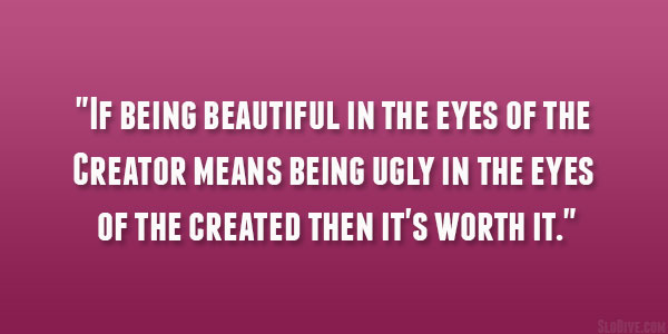 If Being Beautiful