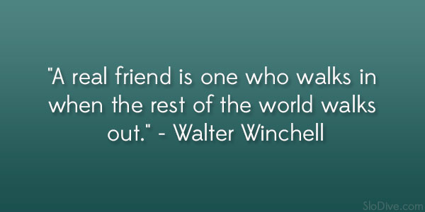 Walter Winchell Quote